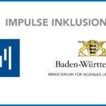 "Erfolgreicher Förderantrag ""Impulse Inklusion BW"""